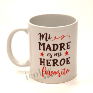 taza mi madre es mi heroe