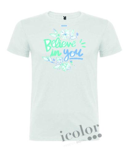 Camiseta con frase believe in you