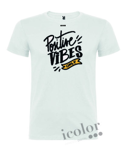 Camiseta Positive Vibes only